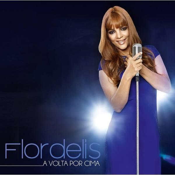 CD - Flordelis - A volta por cima