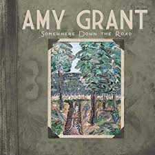 CD - Amy Grant - Somewhere Down The Road