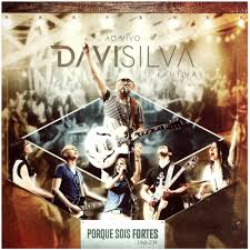 CD - Davi Silva - Porque sois fortes