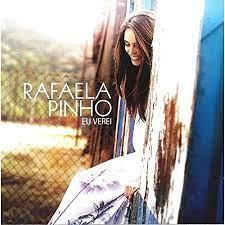 CD - Duplo - Rafaela Pinho - Eu verei