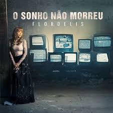 CD - Flordelis - O Sonho nao morreu