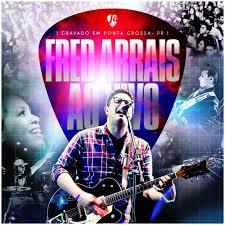 CD - Fred Arrais - Ao vivo