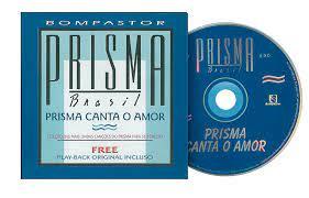 CD - Grupo Prisma Brasil - Canta o amor