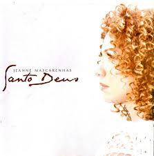 CD - Jeanne Mascarenhas - Santo Deus