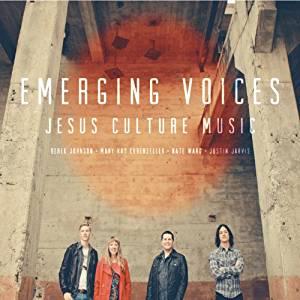 CD - Jesus Culture - Emerging Voices