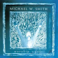 CD - Michael W. Smith - Worship again