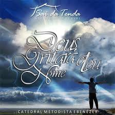 CD - Ministerio de Louvor Sai da Tenda - Deus gritara o teu Nome