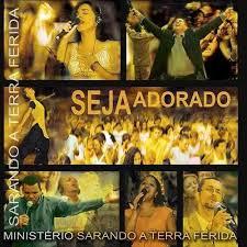 CD - Ministerio Sarando a Terra Ferida - Seja Adorado