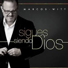 CD - Marcos Witt - Sigues siendo Dios
