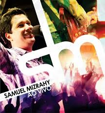 CD - Samuel Mizrahy ao vivo