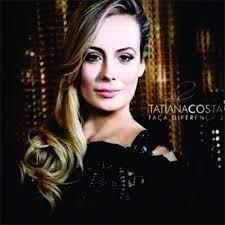 CD - Tatiana Costa - Faça a Diferença 3