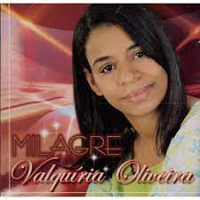 CD - Valquiria Oliveira - Milagre