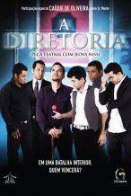 DVD - A Diretoria teatro masculino