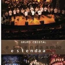 DVD - Grupo Cristal - Estenda a Mão