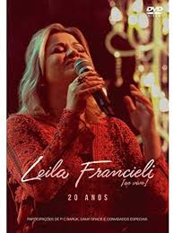 DVD - Leila Francieli - 20 anos