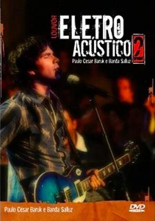 DVD - Paulo C. Baruck - Louvor Eletro Acústico 2