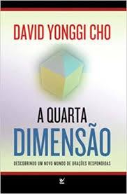 Livro - A quarta dimensao - David Yong Cho