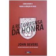 Livro - A recompensa da honra - John Bevere