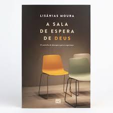 Livro - A Sala de espera de Deus - Lisanias Moura