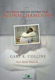 Livro  - Ajudando uns aos outros pelo aconselhamento - gary