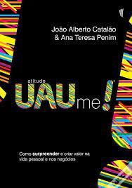Livro - Atitude uau me! - Joao Alberto & Ana Teresa