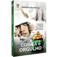 Livro - Cobiça e orgulho - Natalino das Neves