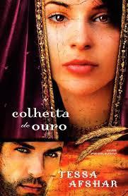 Livro - Colheita de Ouro - Tessa Afshar