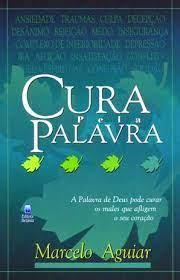 Livro - Cura pela palavra - Marcelo Aguiar