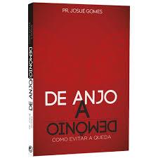 Livro - De anjo a demonio - Josue Gomes