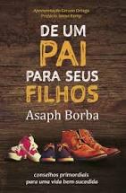 Livro - De um pai para seus filhos - Asaph Borba