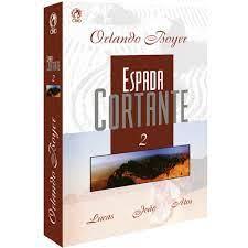 Livro - Espada Cortante 2 - Orlando Boyer