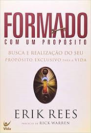 Livro - Formado com um Proposito - Erick Rees