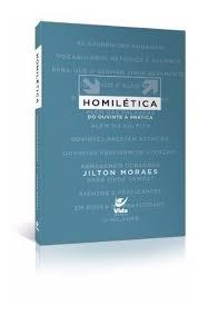 Livro - Homiletica do ouvinte a pratica - Jilton Moraes