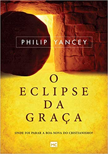 Livro - O eclipse da graça - Philip Yancey