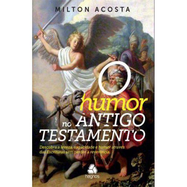 Livro - O humor no antigo testamento - Milton Acosta