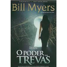Livro - O poder das trevas - Bill Myers