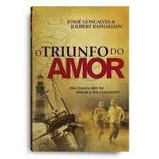 Livro - O triunfo do amor - Josue Gonçalves/Joubert