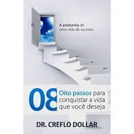 Livro - Oito passos para conquistar a vida que voce deseja - Dr.Creflo Dollar
