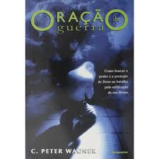 Livro - Oração de Guerra - C. Peter Wagner