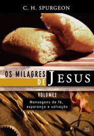 LIVRO - Os Milagres de Jesus vol.2 - C.h.Spurgeon