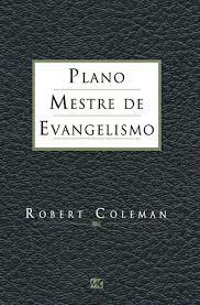 Livro - Plano mestre de evangelismo - Robert Coleman