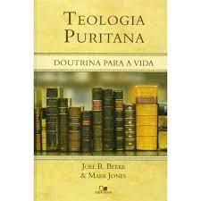 Livro - Teologia Puritana - Joel R& Mark Jones