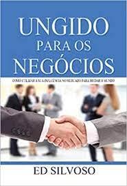 Livro - Ungido para os negócios - Ed Silvoso