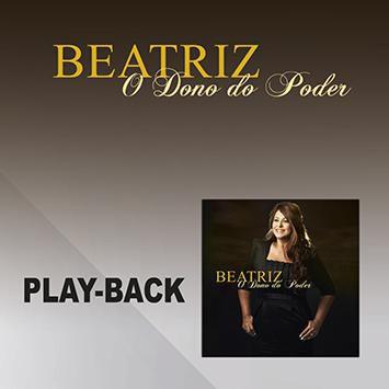 PB - Beatriz - O Dono do Poder (playback)