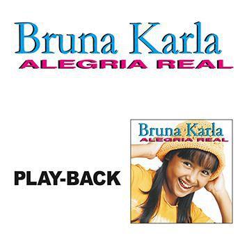PB - Bruna Karla - Alegria Real (playback)