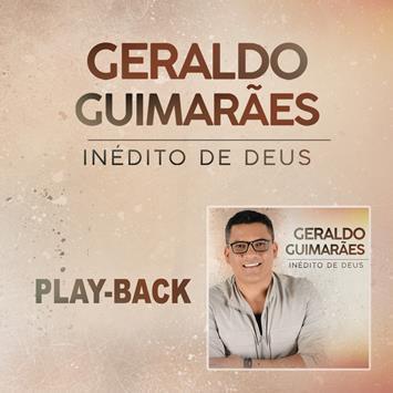 PB - Geraldo Guimaraes - Inedito de Deus (playback)