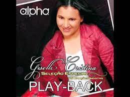 PB - Giselli Cristina - Seleção Especial (playback)