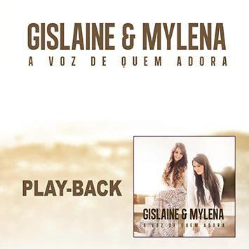 PB - Gislaine e Mylena - A voz de Quem Adora (playback)