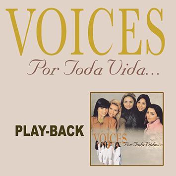 PB - Voices - Por toda vida  (playback)