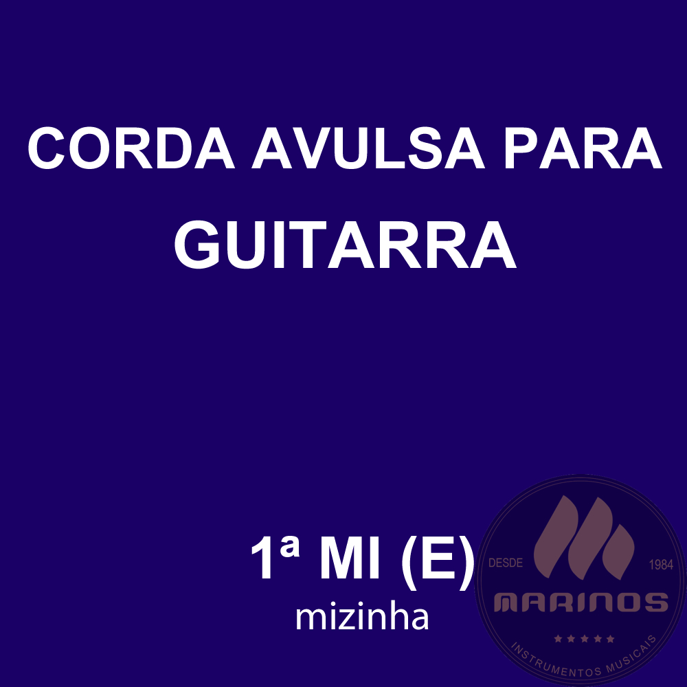 Corda Avulsa para Guitarra 1ª MI (E) GNR